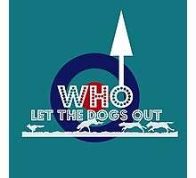 The Who...let the dogs out Photographic Print
