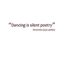 Dancing is silent poetry (Amazing Sayings) by gshapley
