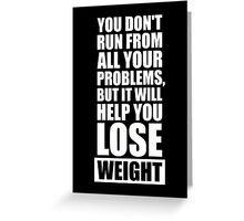 It will help you lose weight - Gym Workout Quotes Greeting Card