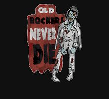 """Old Rockers Never Die"" Unisex T-Shirt"