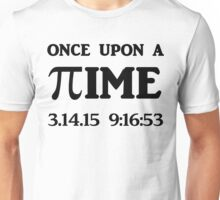 Once Upon A PI Unisex T-Shirt