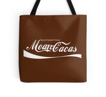 Beyond Kayfabe Podcast - Mean Cacas Tote Bag