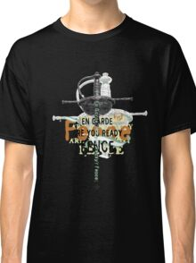 Ready…Fence! Classic T-Shirt