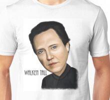Walken Tall Unisex T-Shirt