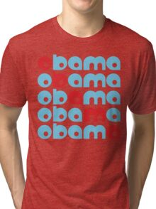 obama : text stacks Tri-blend T-Shirt
