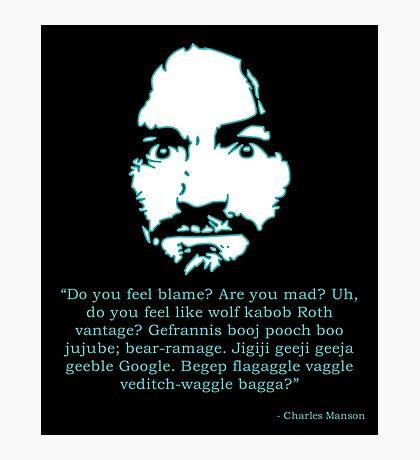 Manson Quote Photographic Print