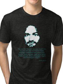 Manson Quote Tri-blend T-Shirt