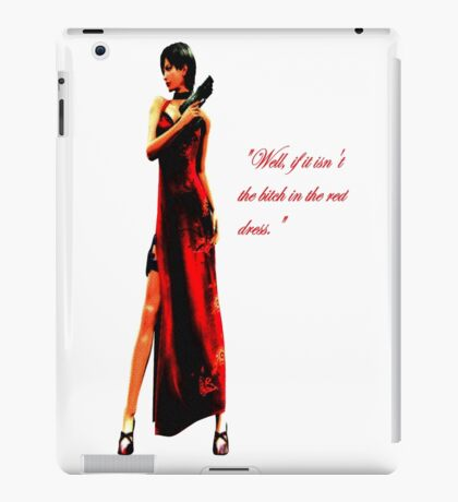 """""""Well, if it isn't the bitch in the red dress."""" iPad Case/Skin"""