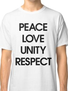 Peace Love Unity Respect (PLUR) Classic T-Shirt