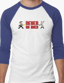 Never Go Back Men's Baseball ¾ T-Shirt