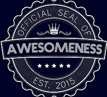 Official Seal Of Awesomeness by avbtp