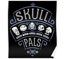 Skull Pals Poster
