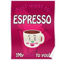 !Espresso your love! Poster