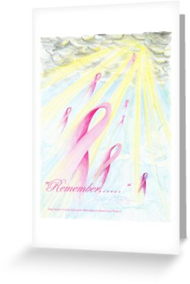 """""""Remember.......""""    Dedicated to those lost to Breast Cancer by Sandy Sparks"""