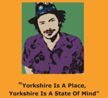 Yorkshire Is A State Of Mind T-Shirt