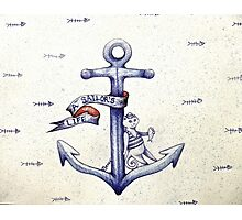 A sailors life for me, cat & anchor  Photographic Print