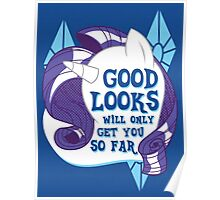 Good Looks Will Only Get You So Far Poster