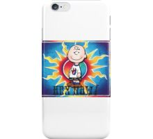 Hey Now!!! Charlie Brown iPhone Case/Skin