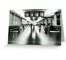 Terminal 1 Greeting Card