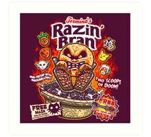 Razin' Bran Art Print