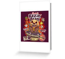 Razin' Bran Greeting Card