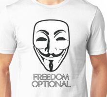 Anonymous - Freedom Optional Unisex T-Shirt