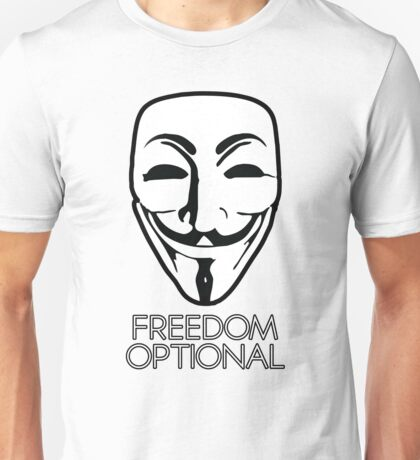 Anonymous - Freedom Optional Unisex T-Shirt