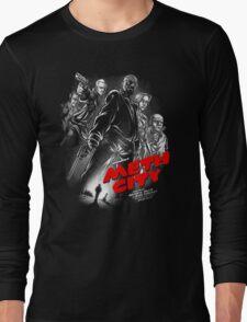 Meth City Long Sleeve T-Shirt
