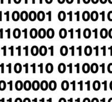Binary – Get Laid Sticker