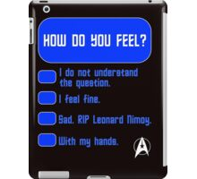 How Do You Feel? Spock's Test iPad Case/Skin