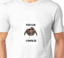 Tough Cookie Unisex T-Shirt