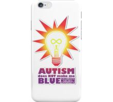 Rainbow Autism Doesn't Make Me Blue. iPhone Case/Skin