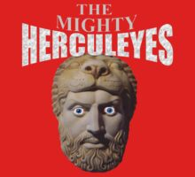 The Mighty Herculeyes by Alan Hogan