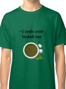 Linux sudo yum install tea Classic T-Shirt