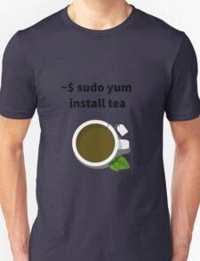 Linux sudo yum install tea Unisex T-Shirt