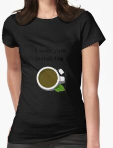 Linux sudo yum install tea Womens Fitted T-Shirt
