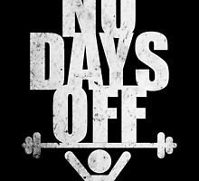 No days Off Gym Routine Workout Quotes by Labno4