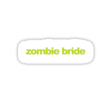 Mean Girls - Zombie Bride Sticker