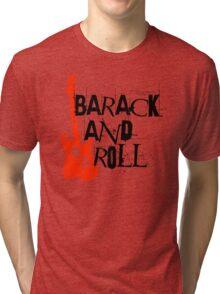 barack and roll Tri-blend T-Shirt