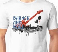 barack and roll Unisex T-Shirt