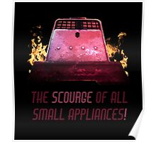 The Scourge of all Small Appliances! Poster