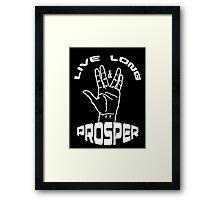 Live Long and Prosper (White) Framed Print