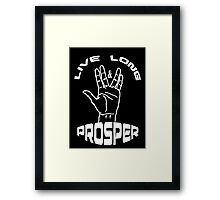 Live Long and Prosper (White) Framed Print