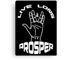 Live Long and Prosper (White) Canvas Print