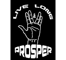 Live Long and Prosper (White) Photographic Print