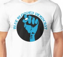 blue blooded democrat Unisex T-Shirt