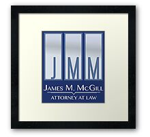 James M. McGill (JMM) Framed Print