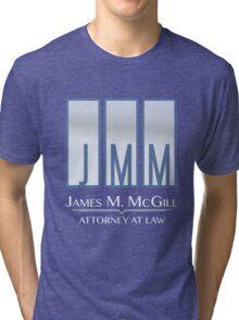 James M. McGill (JMM) Tri-blend T-Shirt