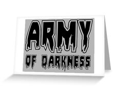 ARMY OF DARKNESS by Zombie Ghetto Greeting Card