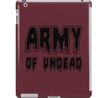 ARMY OF UNDEAD by Zombie Ghetto iPad Case/Skin